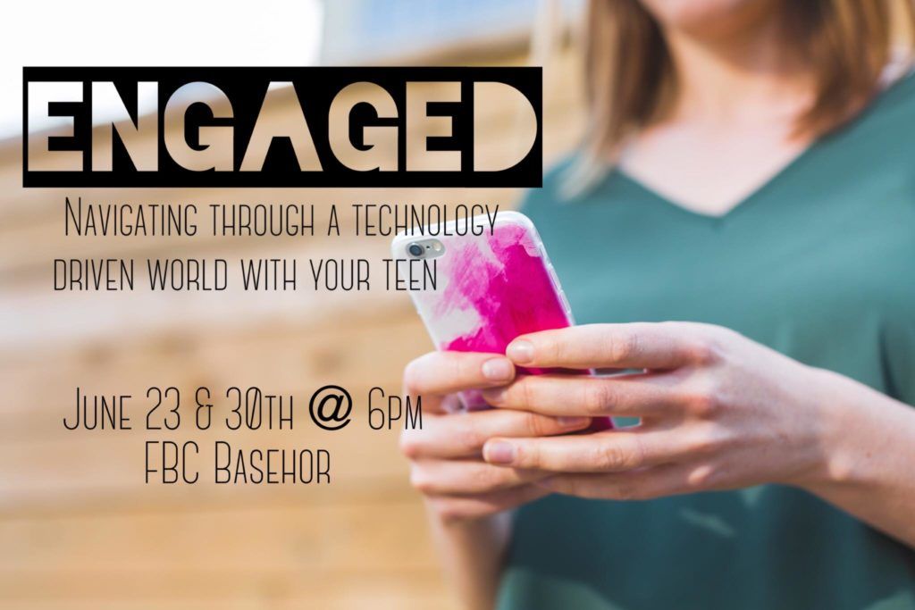 Engaged: Navigating through a technology driven world with your teen